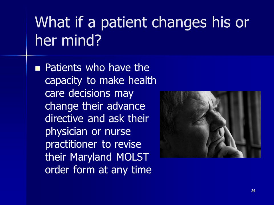 What if a patient changes his or her mind