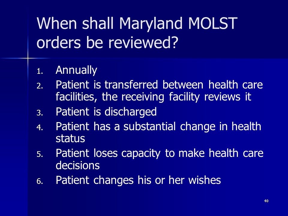 When shall Maryland MOLST orders be reviewed