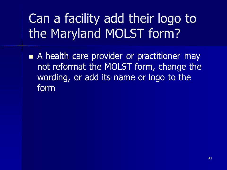 Can a facility add their logo to the Maryland MOLST form