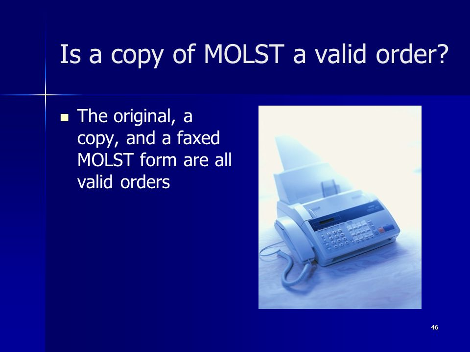 Is a copy of MOLST a valid order