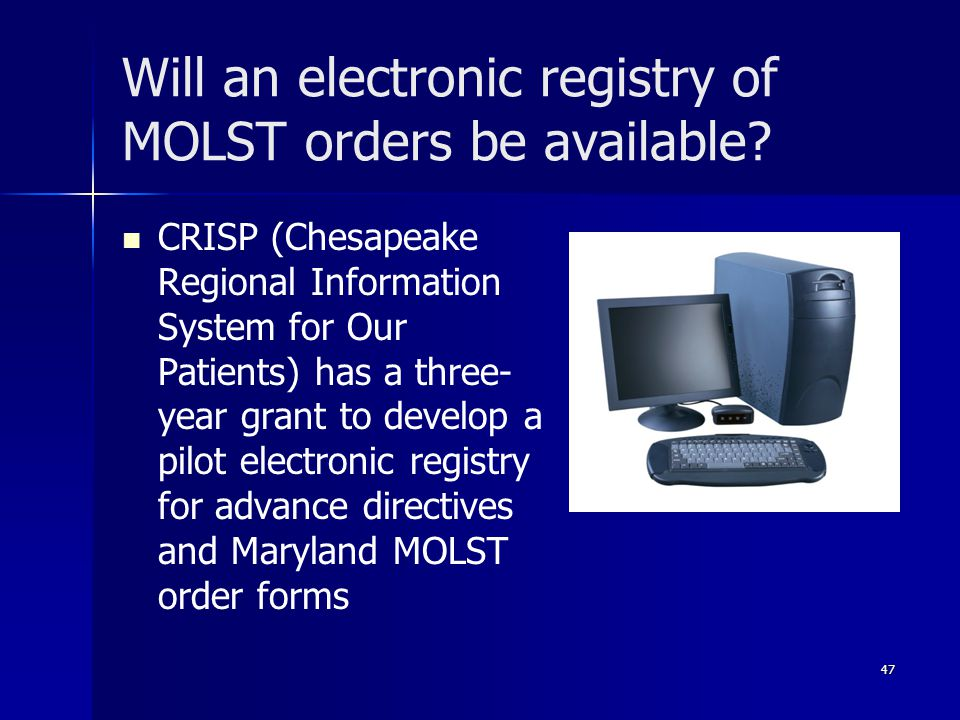 Will an electronic registry of MOLST orders be available