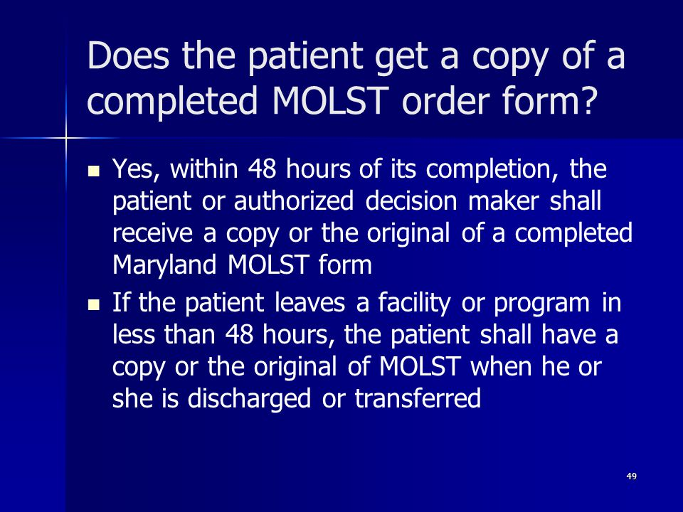 Does the patient get a copy of a completed MOLST order form