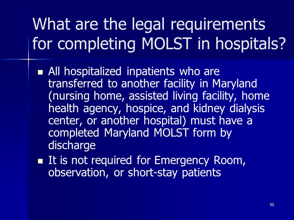 What are the legal requirements for completing MOLST in hospitals