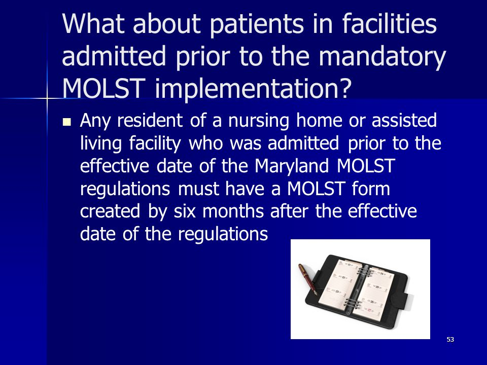 What about patients in facilities admitted prior to the mandatory MOLST implementation