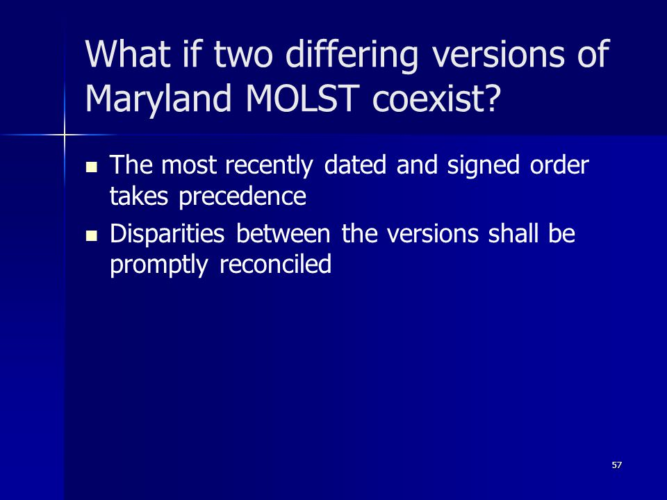 What if two differing versions of Maryland MOLST coexist