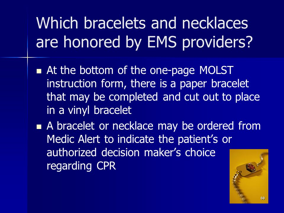 Which bracelets and necklaces are honored by EMS providers