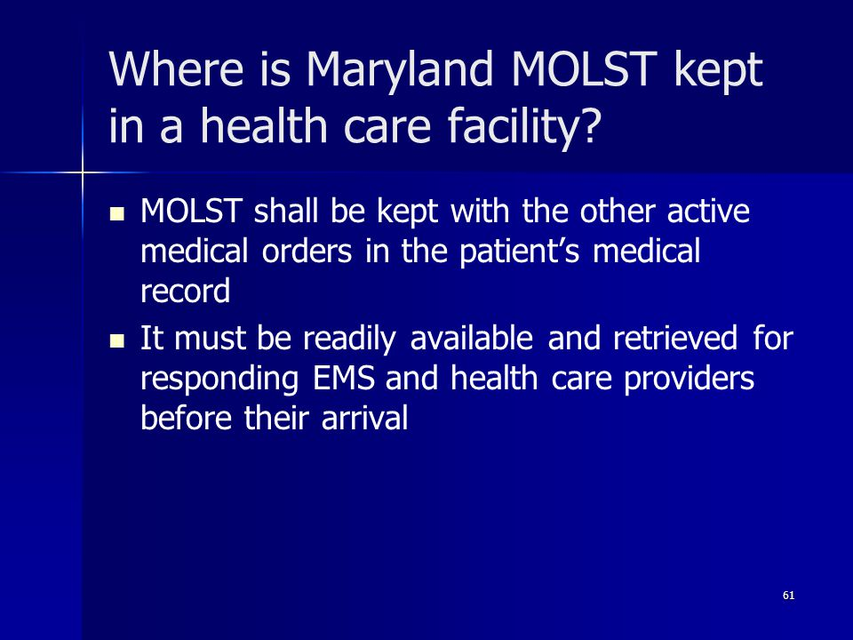 Where is Maryland MOLST kept in a health care facility