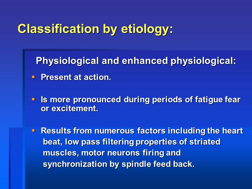Classification by etiology: