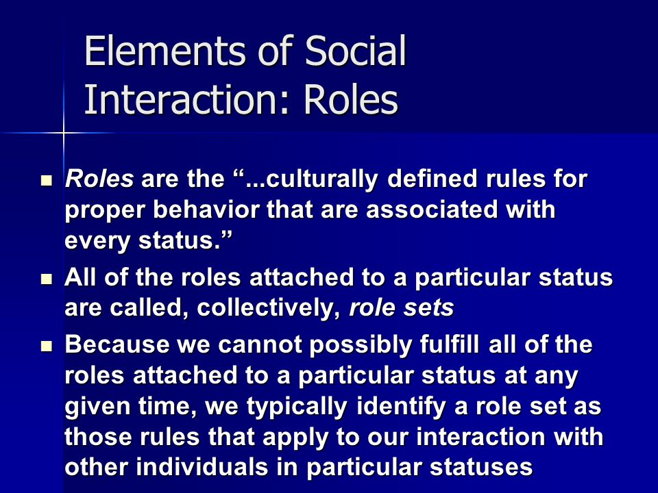Elements of Social Interaction: Roles