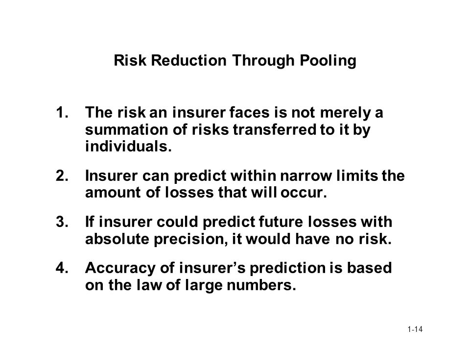 Risk Reduction Through Pooling