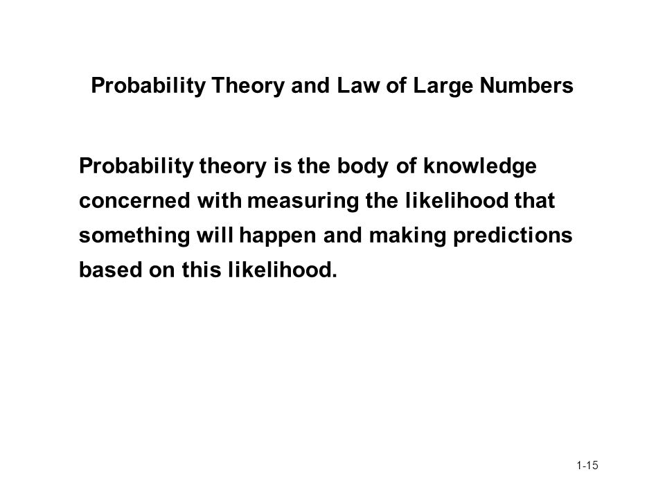 Probability Theory and Law of Large Numbers