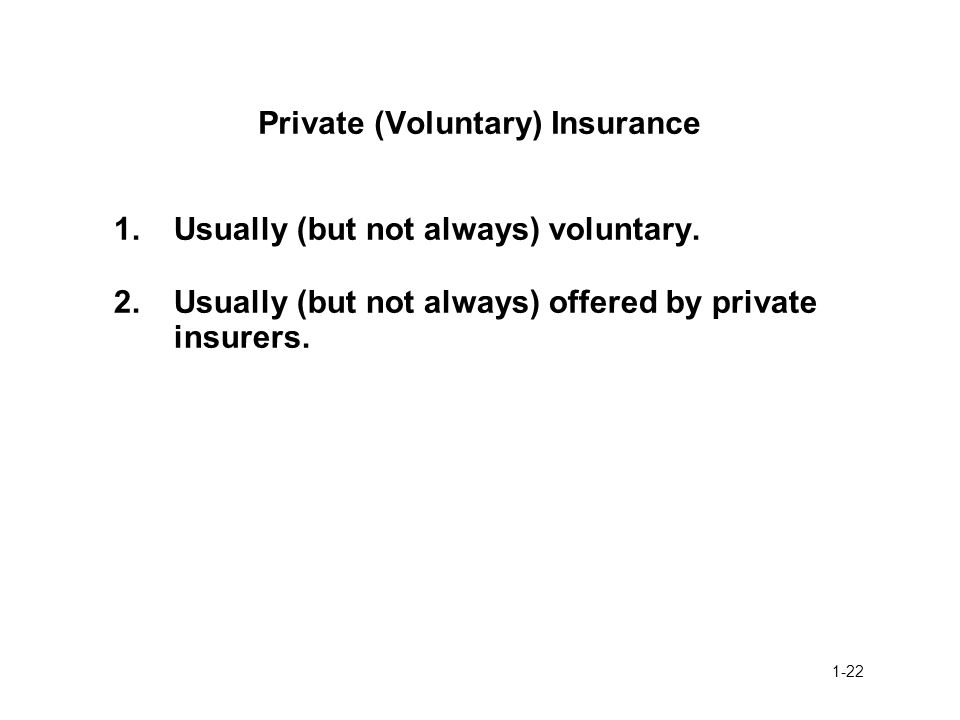 Private (Voluntary) Insurance