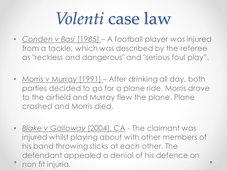 Volenti case law
