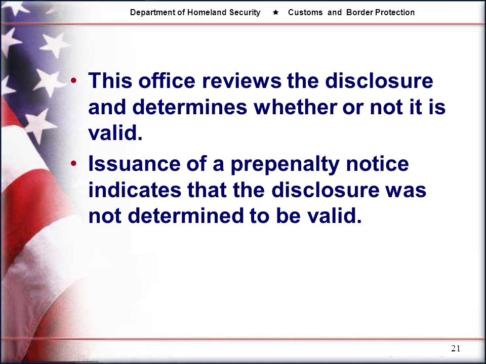 This office reviews the disclosure and determines whether or not it is valid.