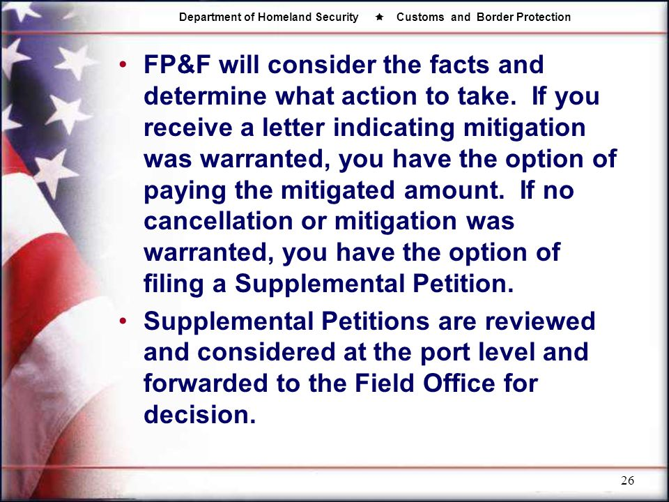 FP&F will consider the facts and determine what action to take