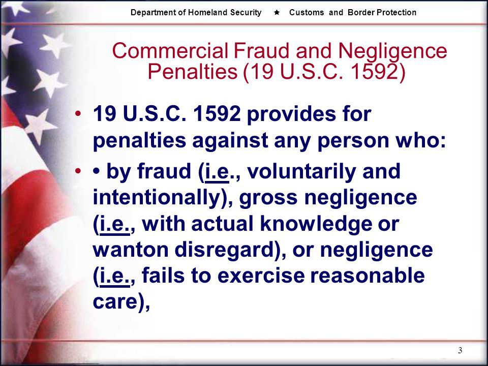 Commercial Fraud and Negligence Penalties (19 U.S.C. 1592)