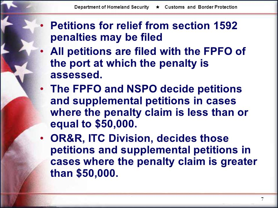 Petitions for relief from section 1592 penalties may be filed