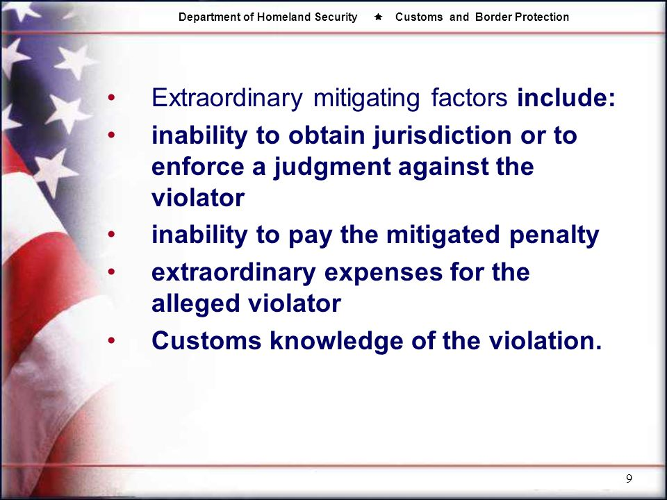 Extraordinary mitigating factors include: