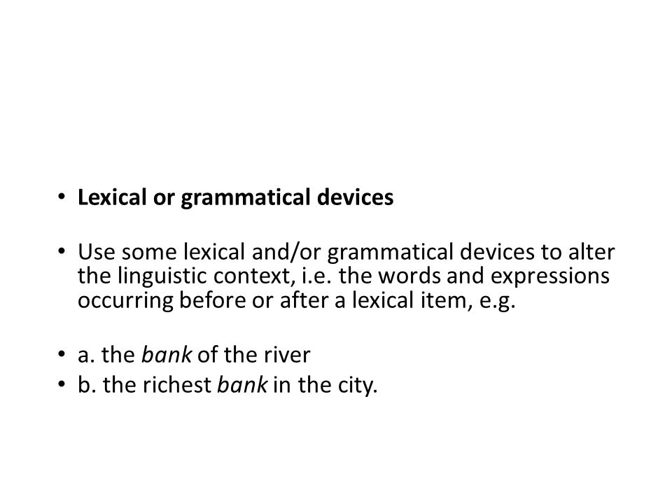 Lexical or grammatical devices
