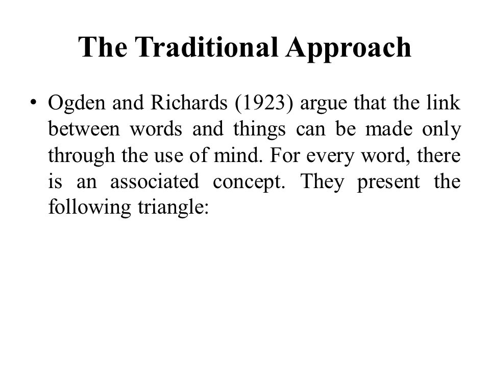 The Traditional Approach