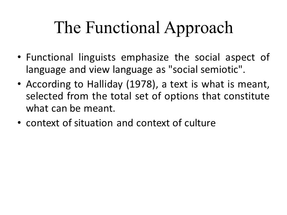 The Functional Approach