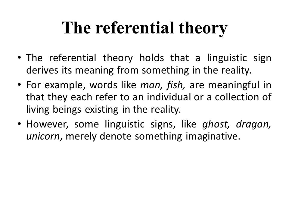 The referential theory