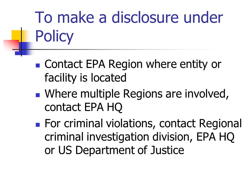 To make a disclosure under Policy