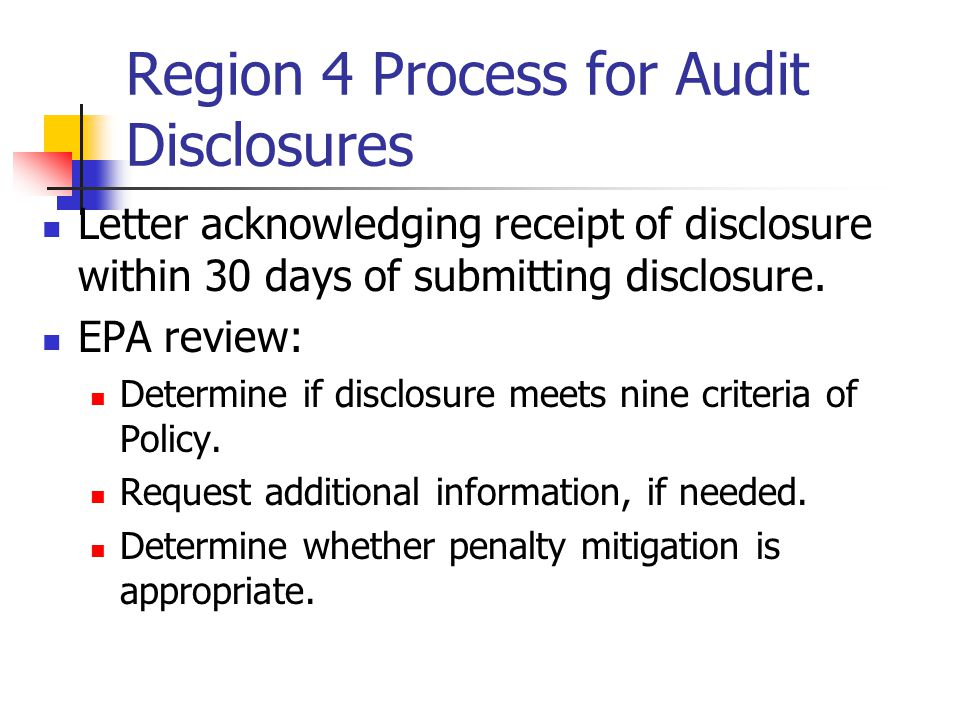 Region 4 Process for Audit Disclosures