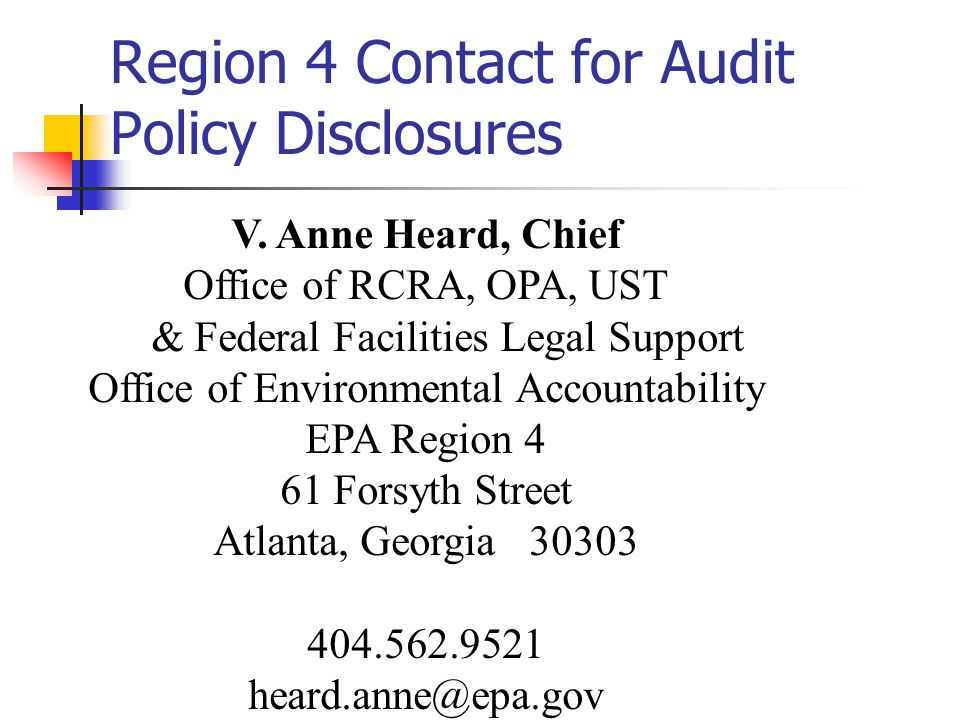 Region 4 Contact for Audit Policy Disclosures