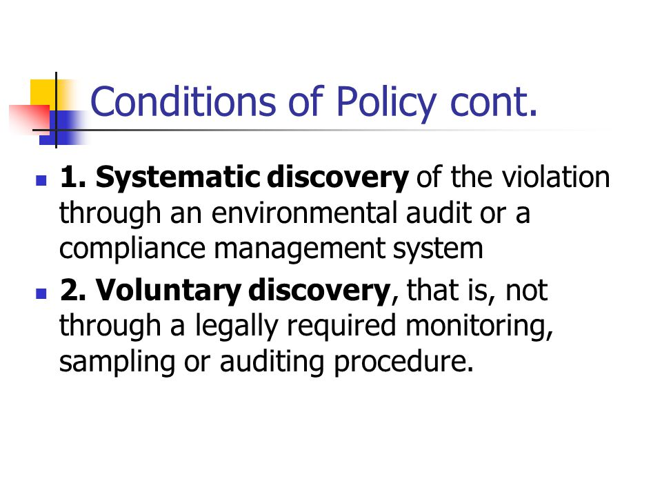 Conditions of Policy cont.