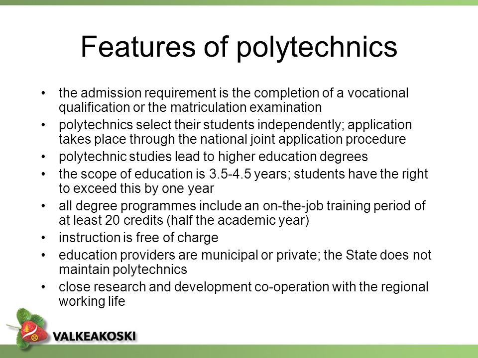 Features of polytechnics