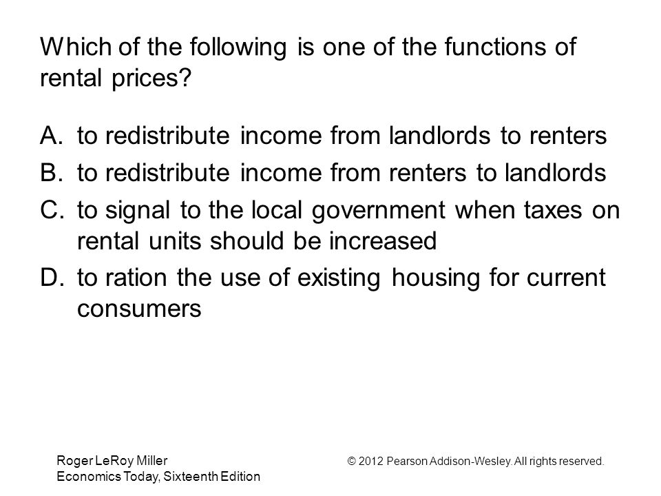 Which of the following is one of the functions of rental prices