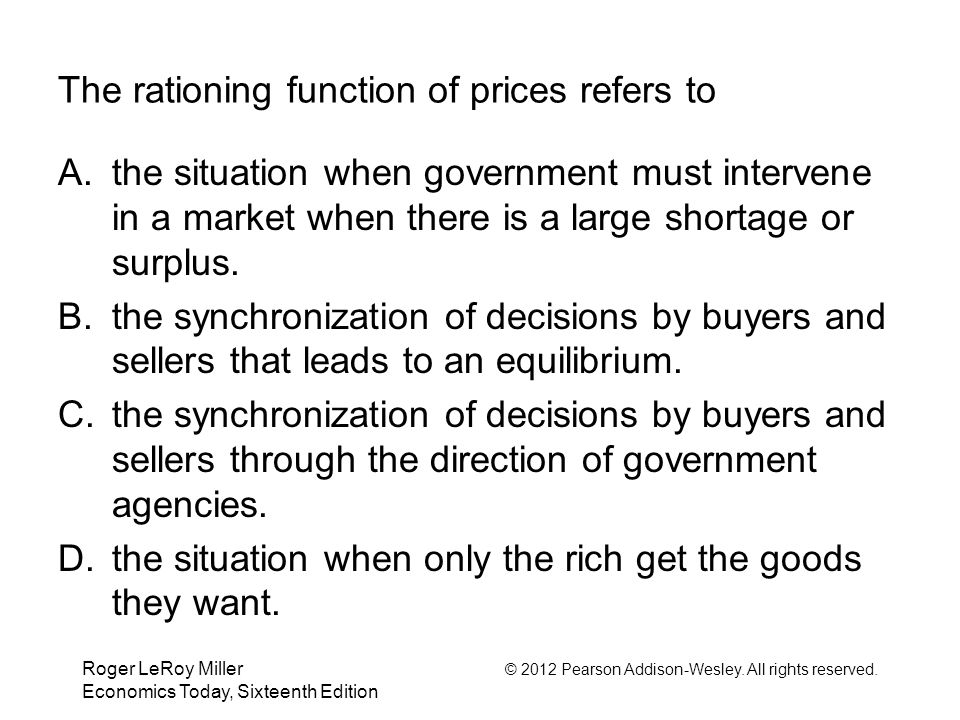 The rationing function of prices refers to