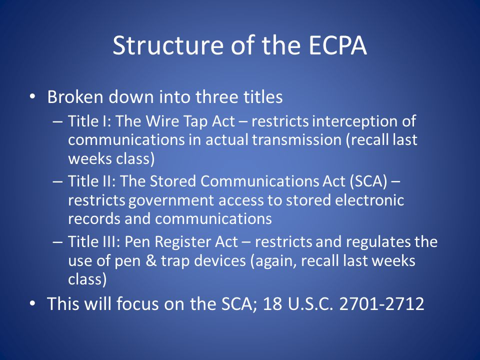 Structure of the ECPA Broken down into three titles