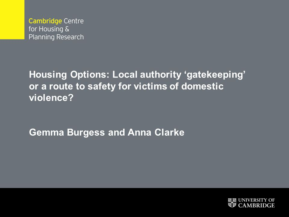 Housing Options: Local authority 'gatekeeping' or a route to safety for victims of domestic violence