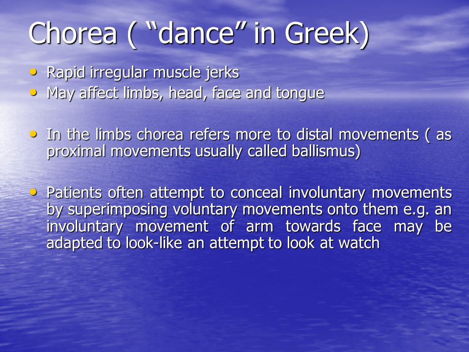 Chorea ( dance in Greek)