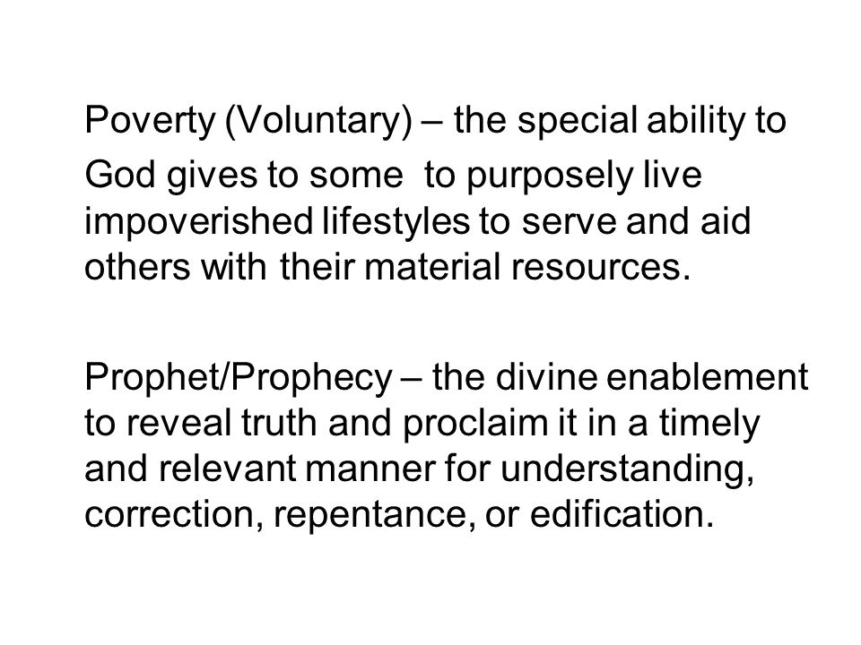 Poverty (Voluntary) – the special ability to