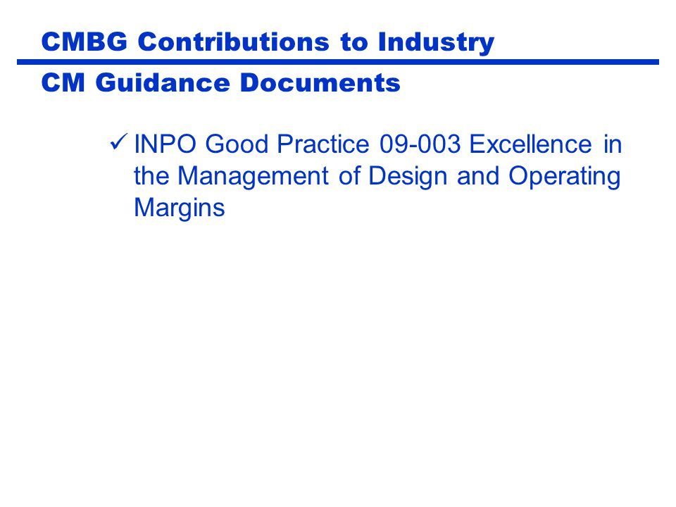 CMBG Contributions to Industry CM Guidance Documents