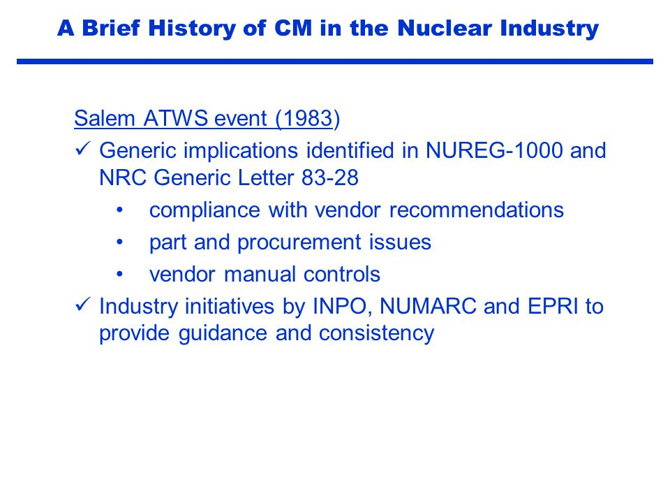 A Brief History of CM in the Nuclear Industry