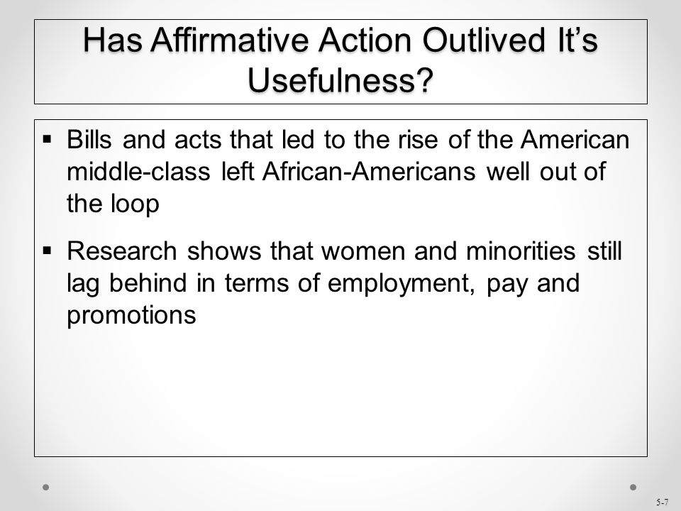 Has Affirmative Action Outlived It's Usefulness