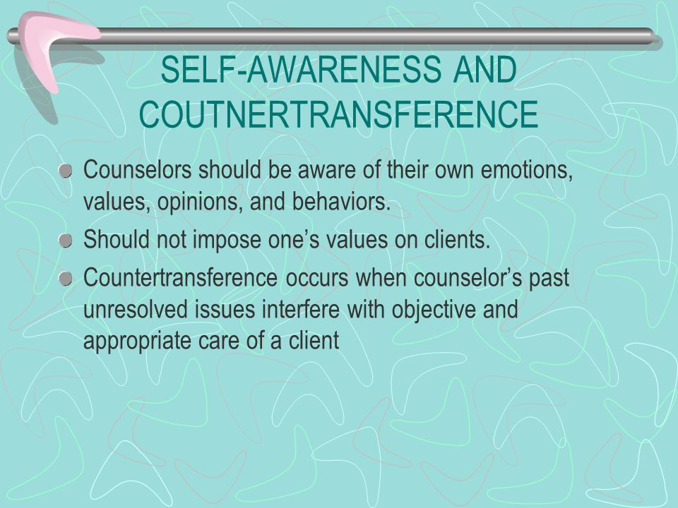 SELF-AWARENESS AND COUTNERTRANSFERENCE