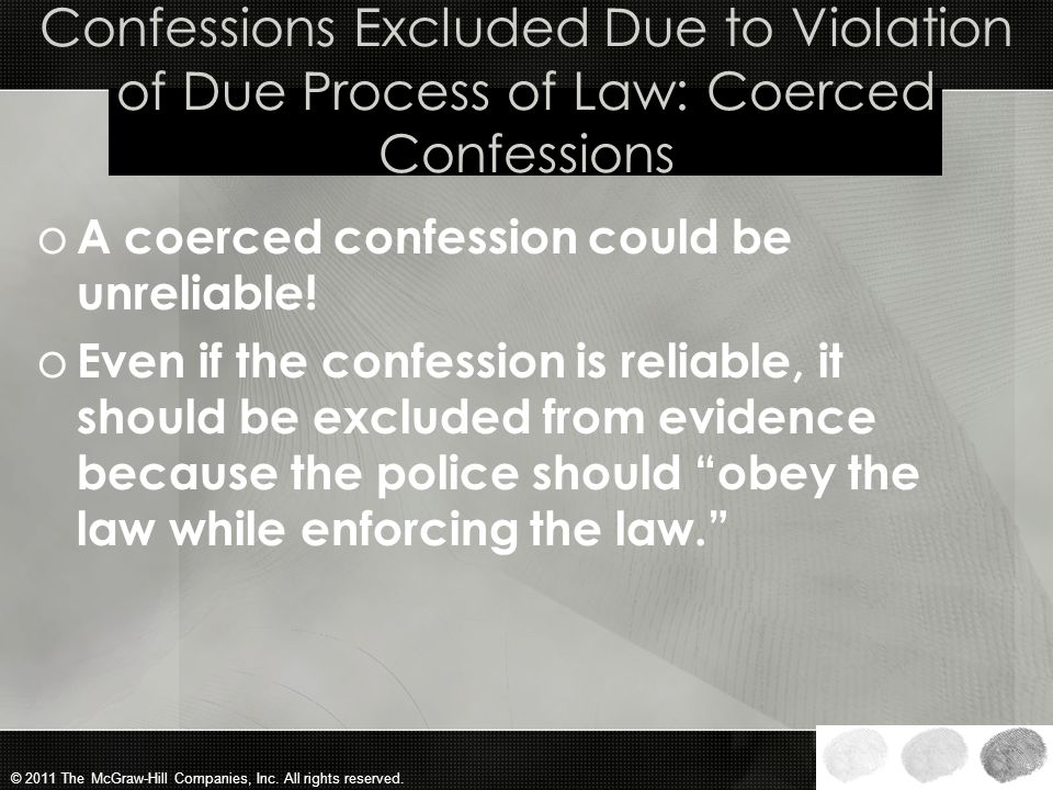 Confessions Excluded Due to Violation of Due Process of Law: Coerced Confessions