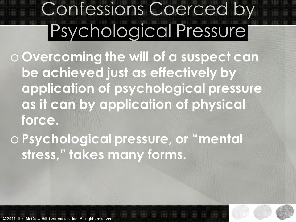 Confessions Coerced by Psychological Pressure