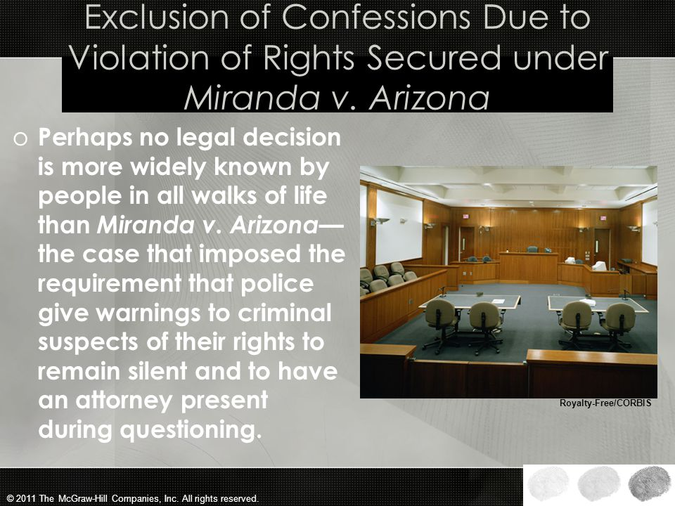 Exclusion of Confessions Due to Violation of Rights Secured under Miranda v. Arizona