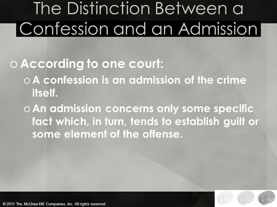 The Distinction Between a Confession and an Admission
