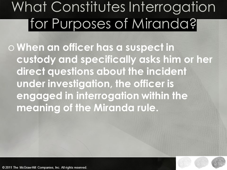 What Constitutes Interrogation for Purposes of Miranda