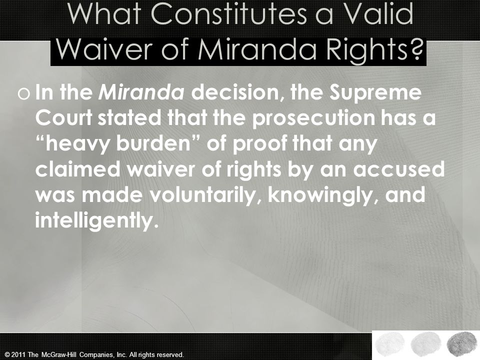 What Constitutes a Valid Waiver of Miranda Rights