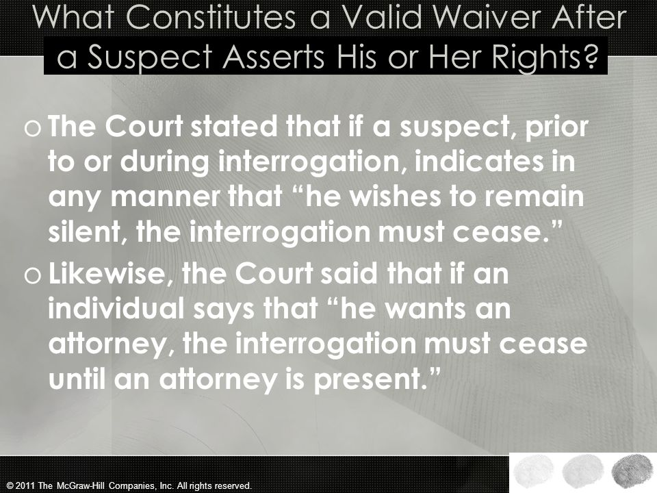 What Constitutes a Valid Waiver After a Suspect Asserts His or Her Rights