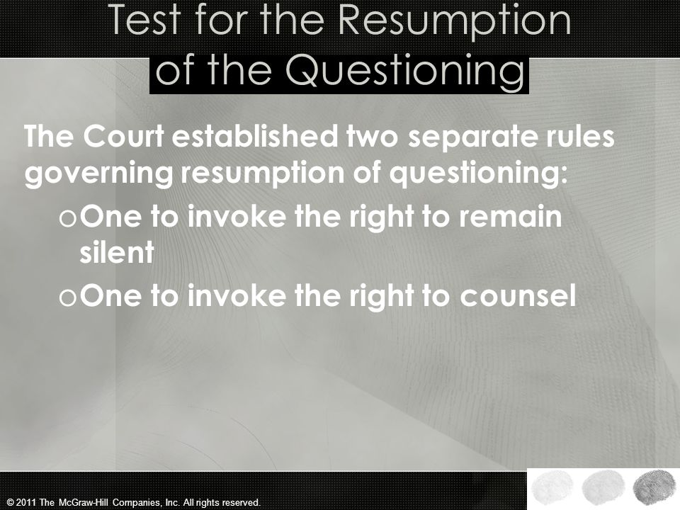 Test for the Resumption of the Questioning