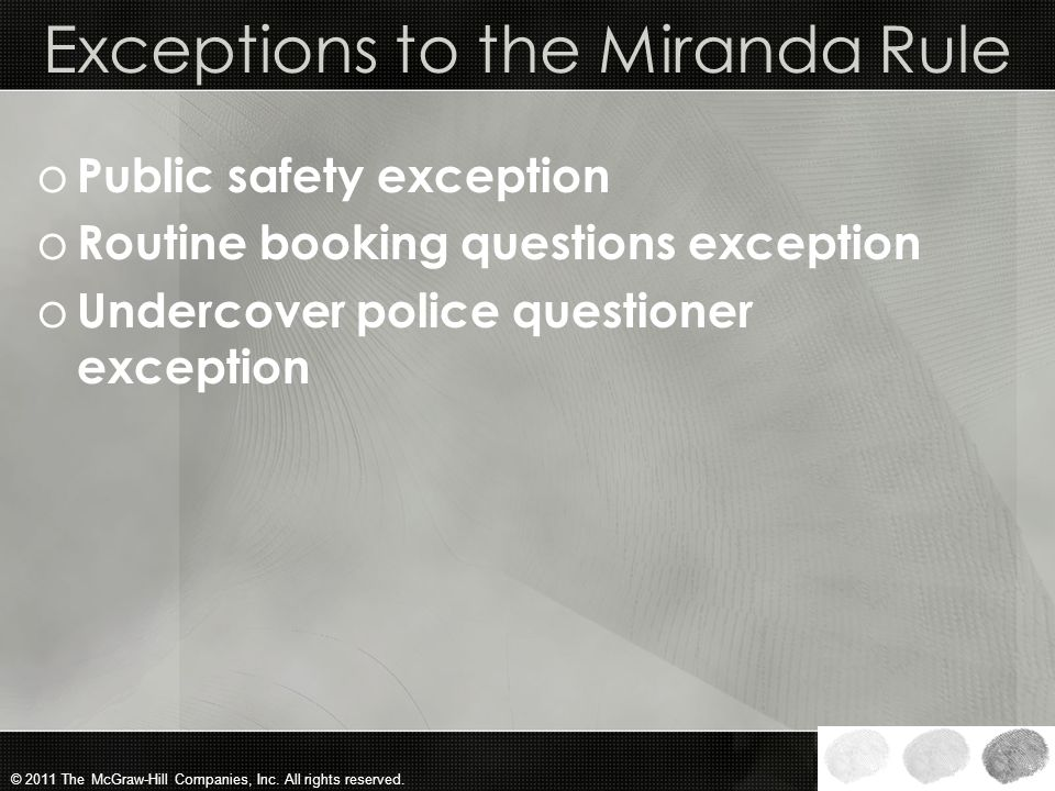 Exceptions to the Miranda Rule